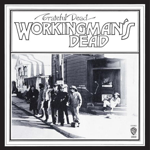 <b>The Grateful Dead </b><br><i>Workingman's Dead</i>