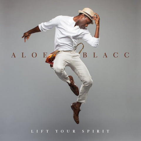 <b>Aloe Blacc </b><br><i>Lift Your Spirit</i>