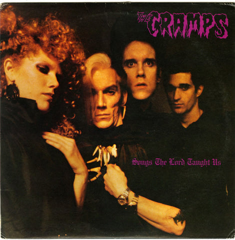 <b>The Cramps </b><br><i>Songs The Lord Taught Us</i>