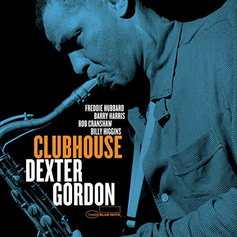 <b>Dexter Gordon </b><br><i>Clubhouse [Blue Note Tone Poet Series]</i>