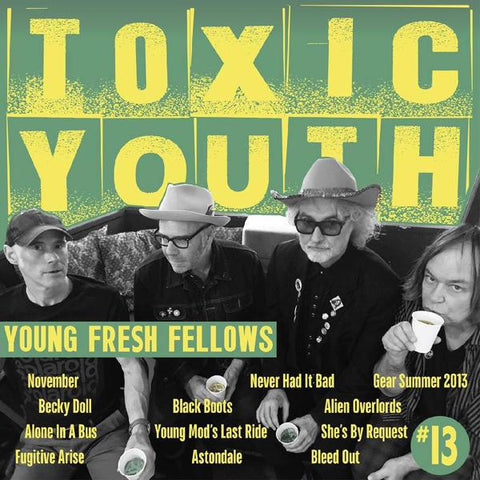 <b>Young Fresh Fellows </b><br><i>Toxic Youth [Colored Vinyl]</i>