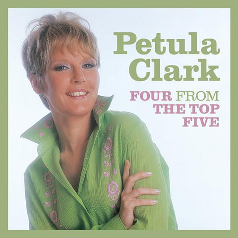 <b>Petula Clark </b><br><i>Four From The Top Five</i>