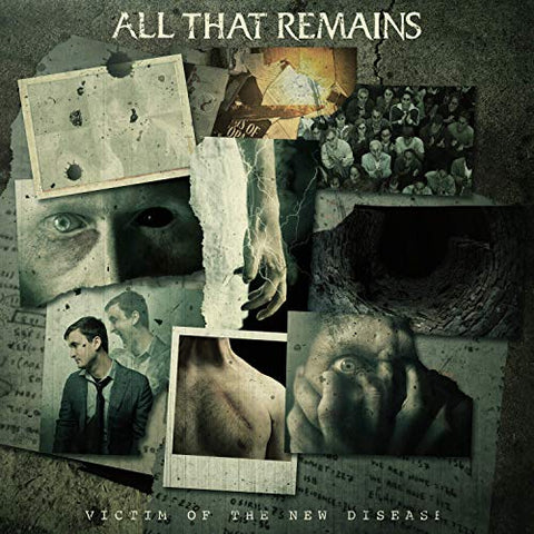 <b>All That Remains </b><br><i>Victim Of The New Disease</i>
