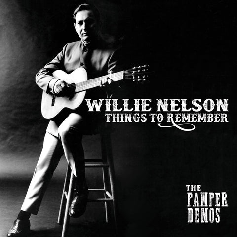 <b>Willie Nelson </b><br><i>Things To Remember: The Pamper Demos [Red Vinyl]</i>