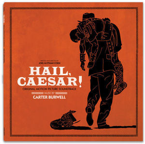 <b>Carter Burwell </b><br><i>Hail, Caesar! - Original Motion Picture Soundtrack</i>