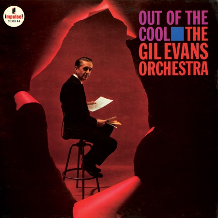 <b>The Gil Evans Orchestra </b><br><i>Out Of The Cool [2LP, 45 RPM]</i>