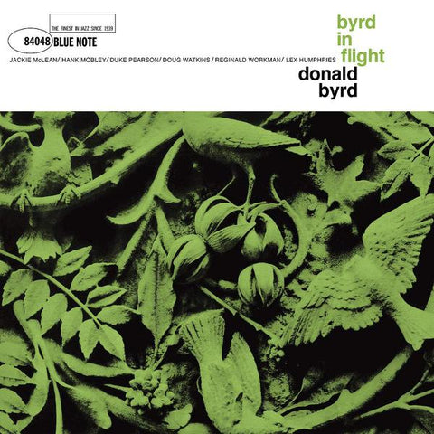 <b>Donald Byrd </b><br><i>Byrd In Flight [Blue Note Tone Poet Series]</i>