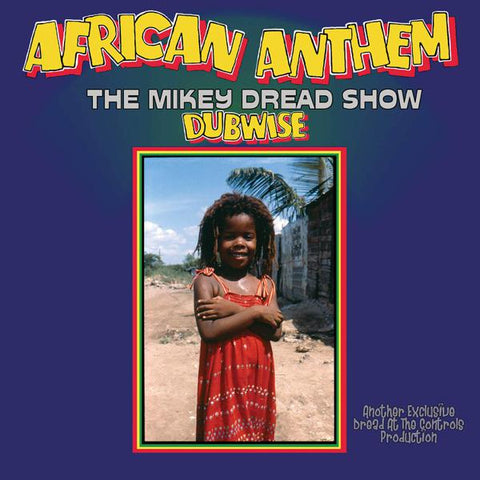 <b>Mikey Dread </b><br><i>African Anthem (The Mikey Dread Show Dubwise) [Import] [Blue Vinyl]</i>