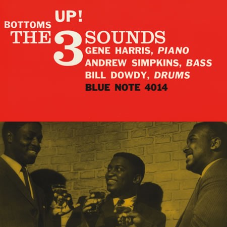 <b>The Three Sounds </b><br><i>Bottoms Up! [2LP, 45 RPM]</i>