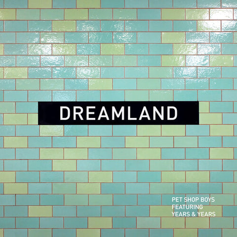 "<b>Pet Shop Boys Featuring Years & Years </b><br><i>Dreamland [12"" Single]</i>"