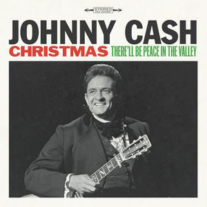 <b>Johnny Cash </b><br><i>Christmas: There'll Be Peace In The Valley</i>