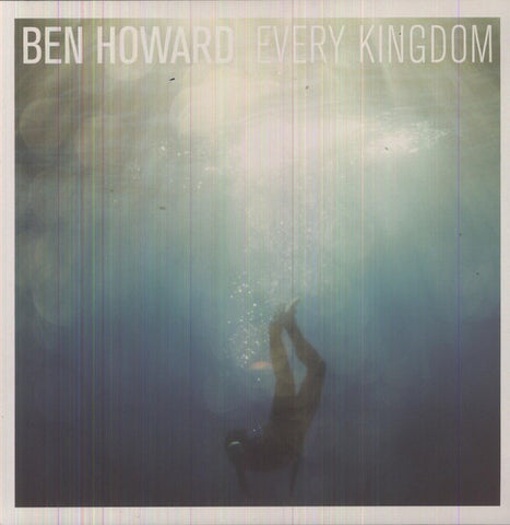 <b>Ben Howard </b><br><i>Every Kingdom</i>