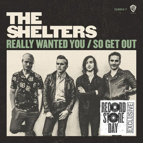 <b>The Shelters </b><br><i>The Shelters Really Wanted You</i>