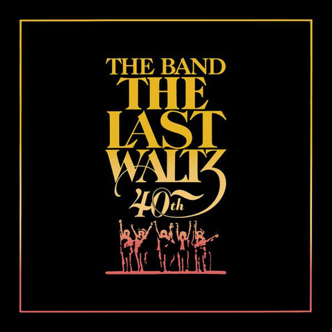 <b>The Band </b><br><i>The Last Waltz [40th Anniversary 6LP]</i>