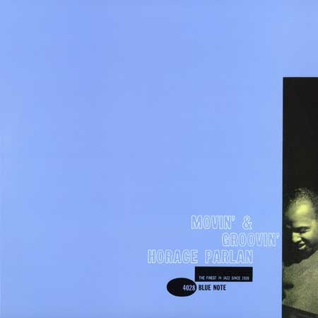 <b>Horace Parlan </b><br><i>Movin' & Groovin' [2LP, 45 RPM]</i>