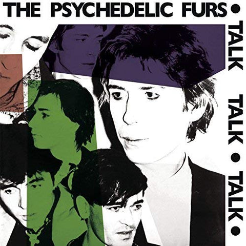 <b>The Psychedelic Furs </b><br><i>Talk Talk Talk</i>