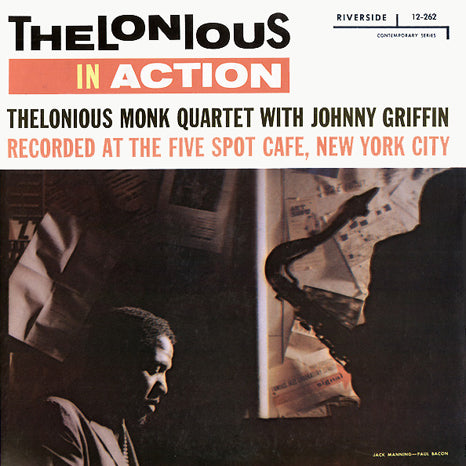 <b>Thelonious Monk Quartet With Johnny Griffin </b><br><i>Thelonious In Action</i>
