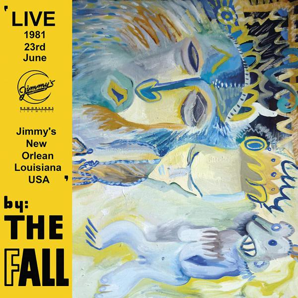 The Fall New Orleans 1981 Plaid Room Records