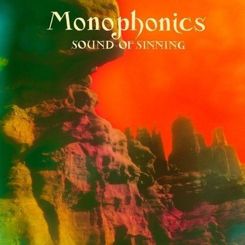 <b>Monophonics </b><br><i>Sound Of Sinning</i>