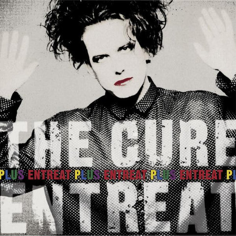 <b>The Cure </b><br><i>Entreat Plus</i>