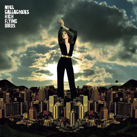 <b>Noel Gallagher's High Flying Birds </b><br><i>Blue Moon Rising</i>