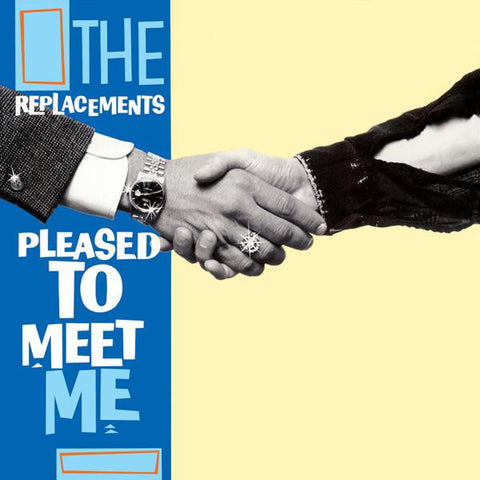 <b>The Replacements </b><br><i>Pleased To Meet Me</i>