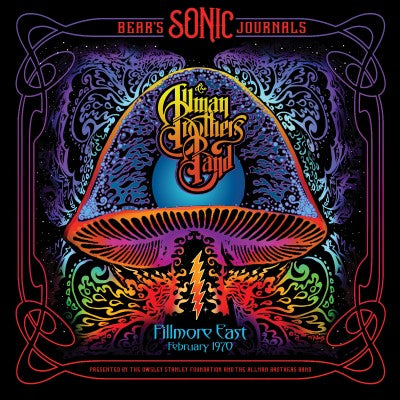 <b>Allman Brothers Band </b><br><i>Bear's Sonic Journals: Fillmore East. Feburary 1970</i>