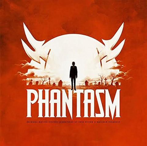 <b>Fred Myrow And Malcolm Seagrave </b><br><i>Phantasm (Original Motion Picture Soundtrack)</i>