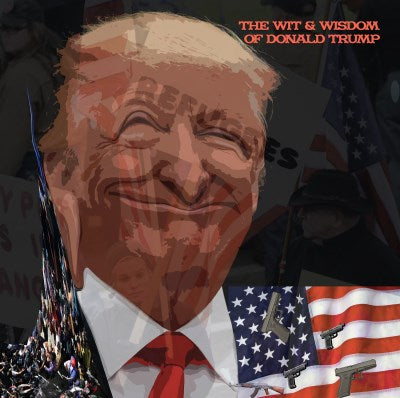 <b>Donald Trump </b><br><i>The Wit & Wisdom Of Donald Trump [Dayglo Orange Vinyl] [Official UK RSD 2019 Title]</i>