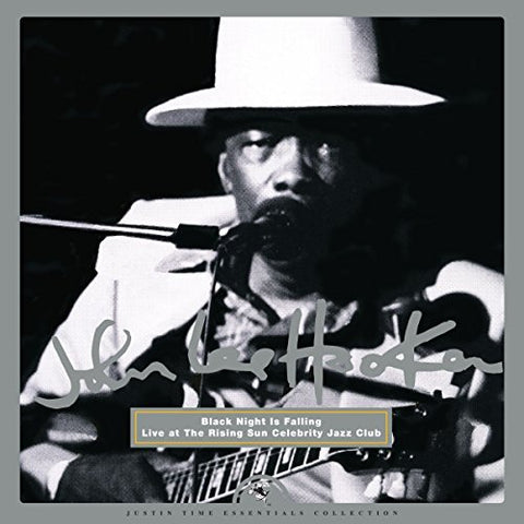 <b>John Lee Hooker </b><br><i>Black Night Is Falling - Live At The Rising Sun Celebrity Jazz Club</i>