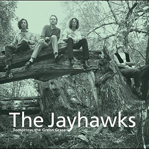 <b>Jayhawks, The </b><br><i>Tomorrow The Green Grass</i>