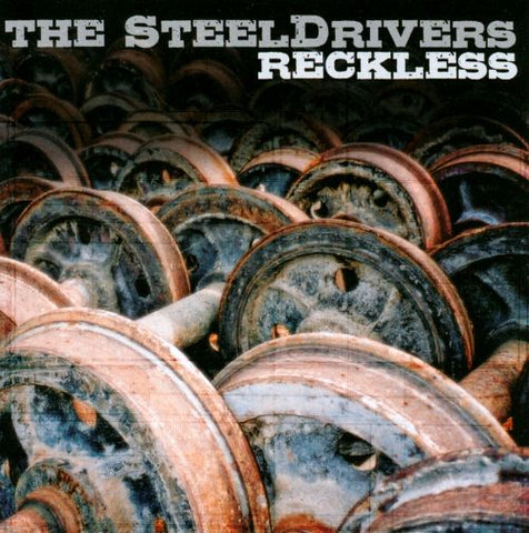<b>The Steeldrivers </b><br><i>Reckless</i>