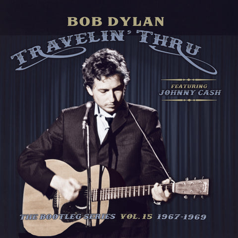 <b>Bob Dylan Featuring Johnny Cash </b><br><i>Travelin' Thru, Featuring Johnny Cash: The Bootleg Series Vol. 15 [3LP]</i>