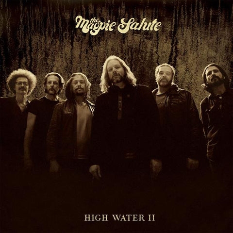 <b>The Magpie Salute </b><br><i>High Water II</i>