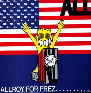 <b>ALL </b><br><i>Allroy For Prez</i>