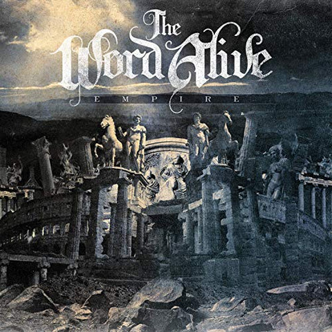 <b>The Word Alive </b><br><i>Empire</i>