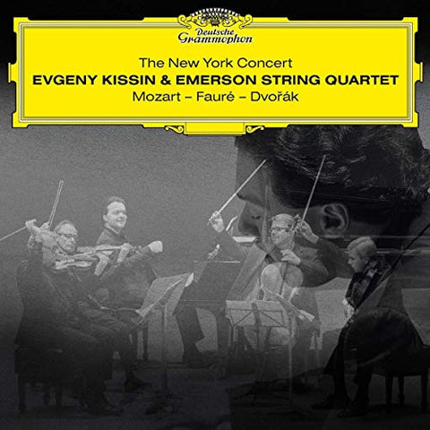 <b>Evgeny Kissin & Emerson String Quartet </b><br><i>The New York Concert: Mozart - Faure - Dvorak</i>