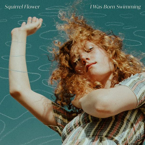 <b>Squirrel Flower </b><br><i>I Was Born Swimming [Colored Vinyl]</i>