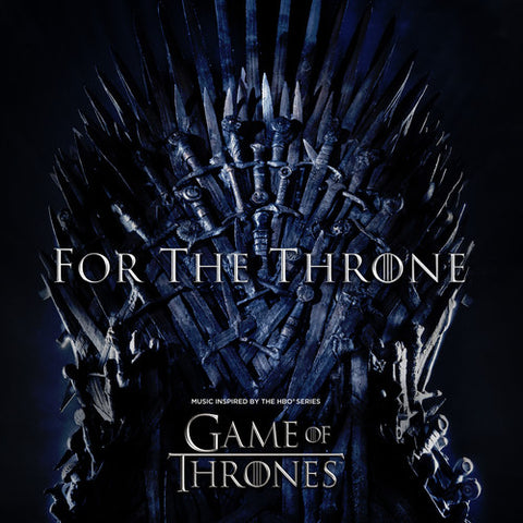 <b>Various </b><br><i>For The Throne (Music Inspired By The HBO Series Game Of Thrones)</i>