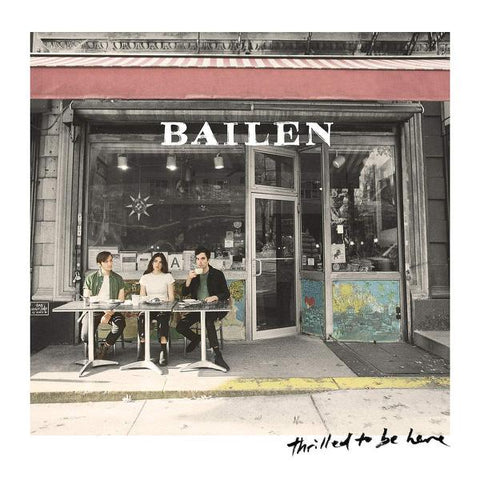 <b>Bailen </b><br><i>Thrilled To Be Here [Indie-Exclusive Colored Vinyl]</i>