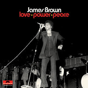 <b>James Brown </b><br><i>Love Power Peace</i>