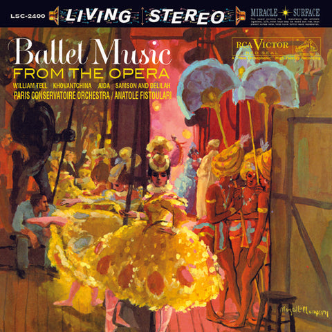 <b>Anatole Fistoulari </b><br><i>Ballet Music From The Opera</i>