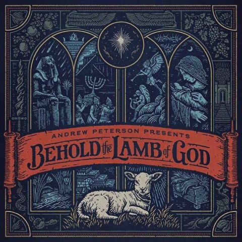 <b>Andrew Peterson </b><br><i>Behold The Lamb Of God</i>