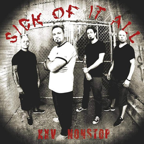 <b>Sick Of It All </b><br><i>XXV Nonstop</i>