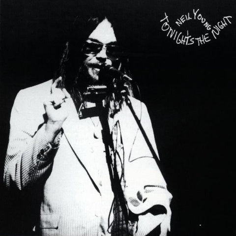<b>Neil Young </b><br><i>Tonight's The Night</i>