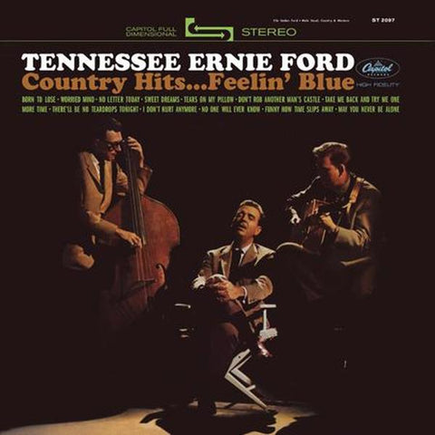 <b>Tennessee Ernie Ford </b><br><i>Country Hits...Feelin' Blue</i>