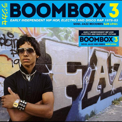 <b>Various </b><br><i>Boombox 3 (Early Independent Hip Hop, Electro And Disco Rap 1979 - 83)</i>