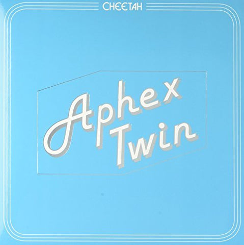 <b>Aphex Twin </b><br><i>Cheetah EP</i>