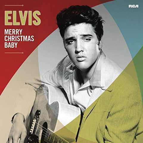 <b>Elvis Presley </b><br><i>Merry Christmas Baby</i>