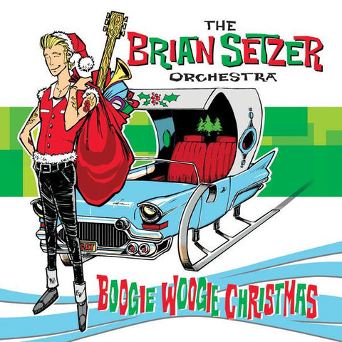 <b>The Brian Setzer Orchestra </b><br><i>Boogie Woogie Christmas</i>